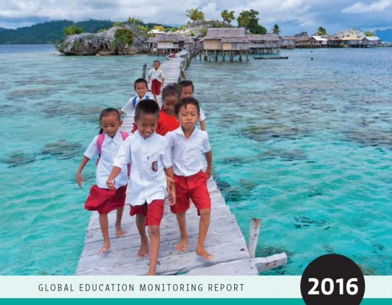 Global Education Monitoring Report 2016